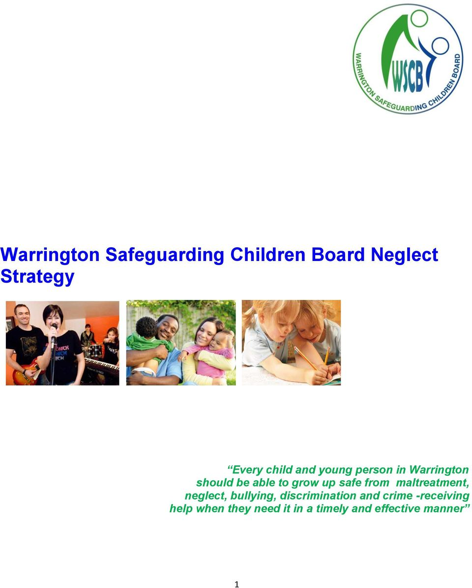 safe from maltreatment, neglect, bullying, discrimination and