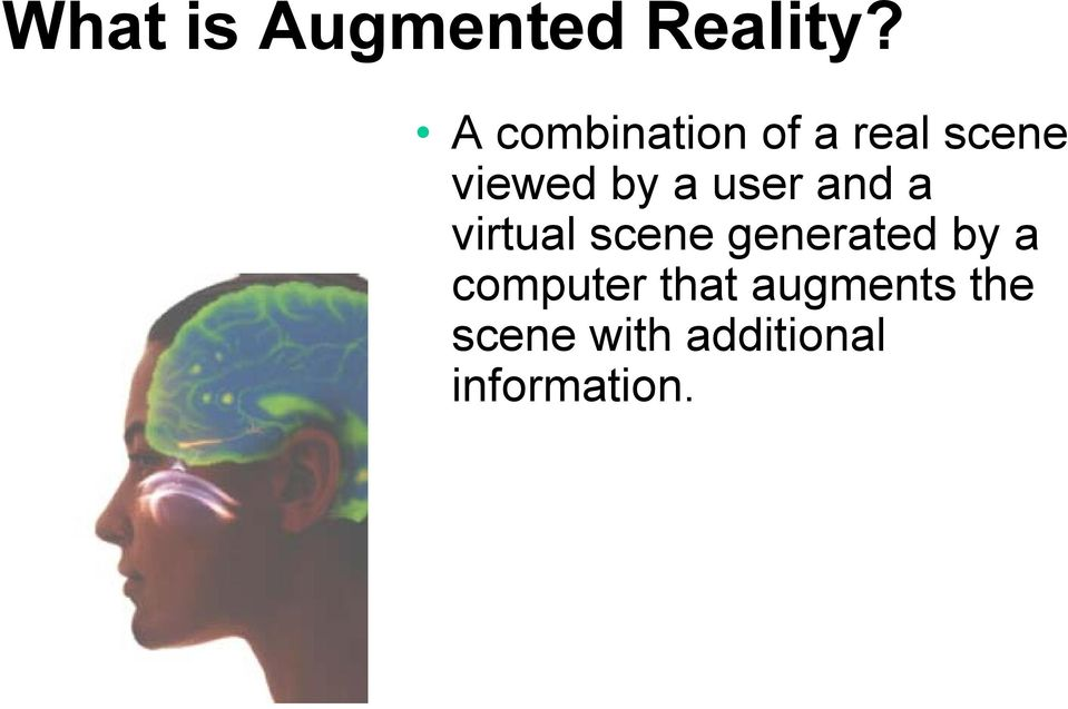 user and a virtual scene generated by a