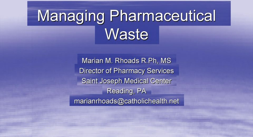 Ph, MS Director of Pharmacy Services
