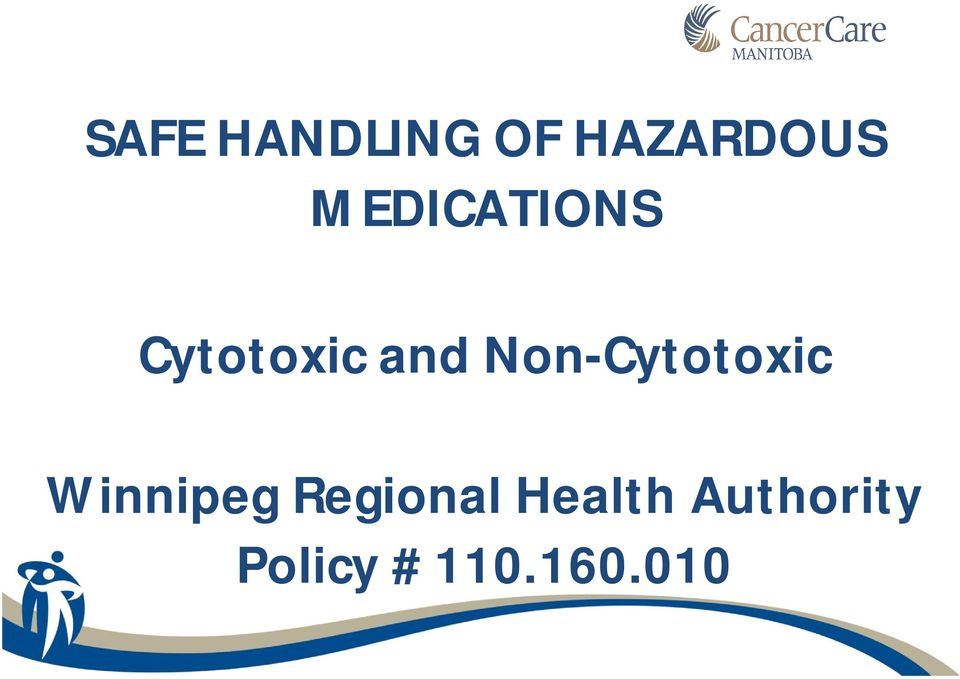 Non-Cytotoxic Winnipeg