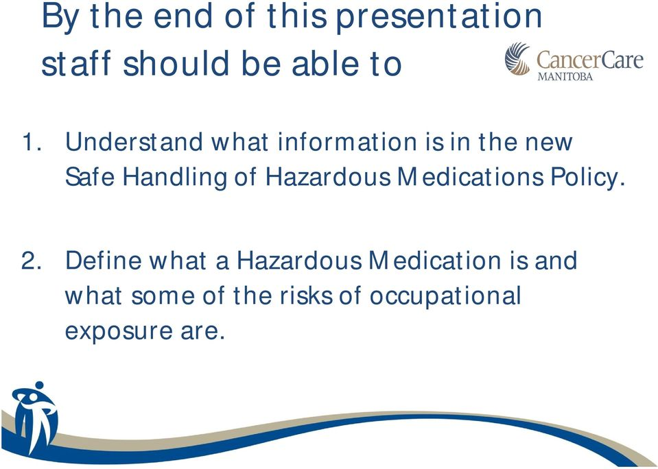Hazardous Medications Policy. 2.