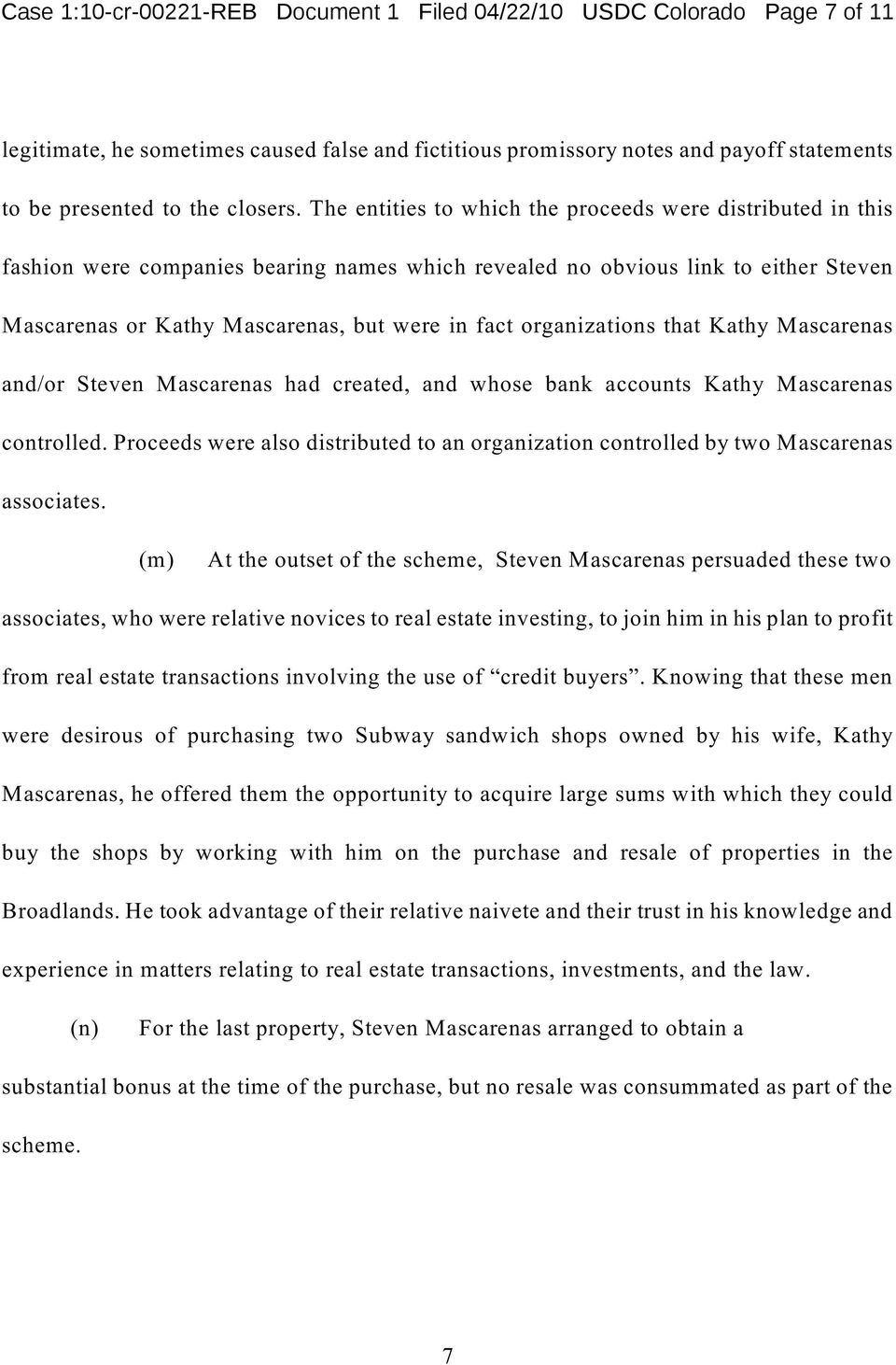 organizations that Kathy Mascarenas and/or Steven Mascarenas had created, and whose bank accounts Kathy Mascarenas controlled.