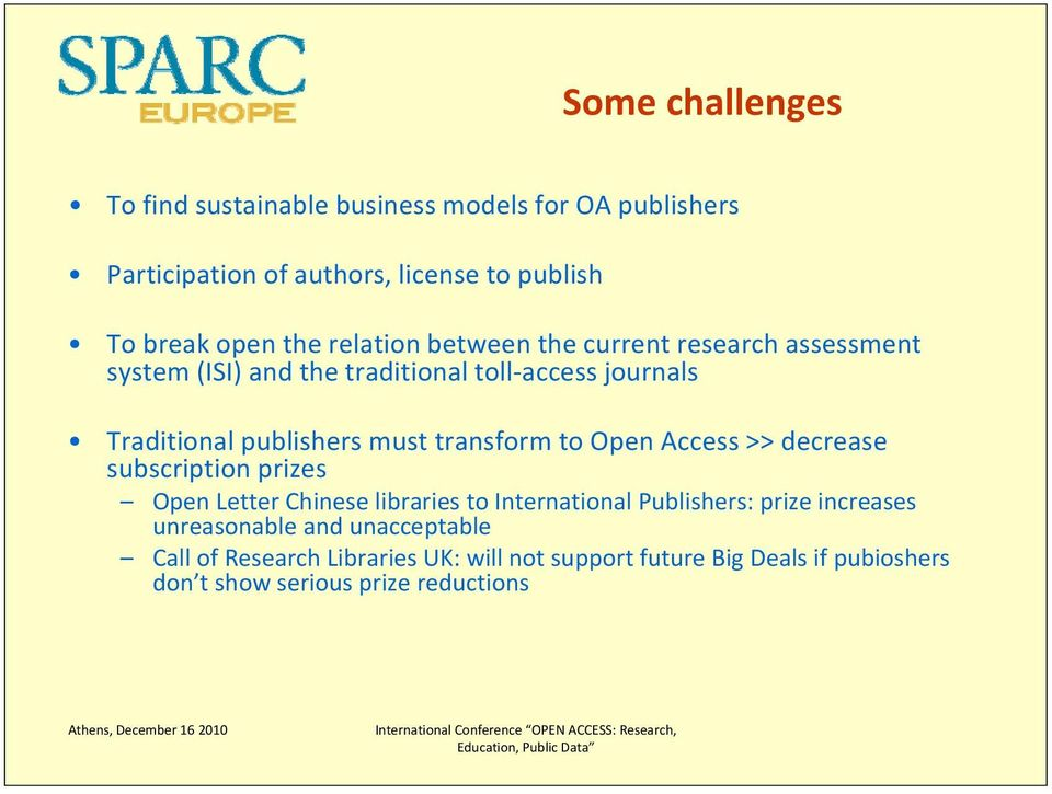 transform to Open Access >> decrease subscription prizes Open Letter Chinese libraries to International Publishers: prize increases