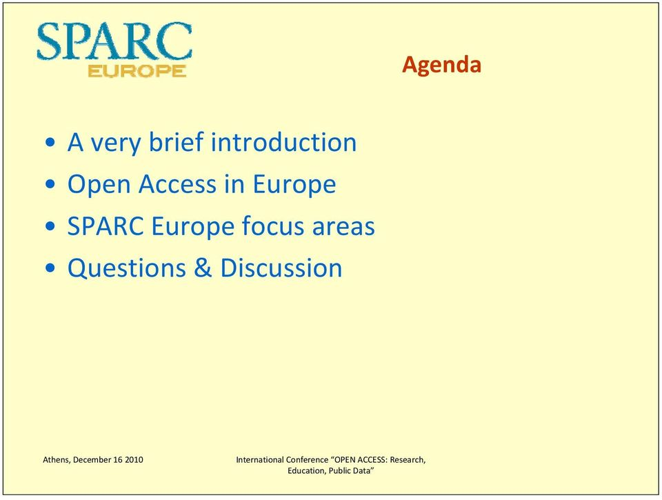 in Europe SPARC Europe