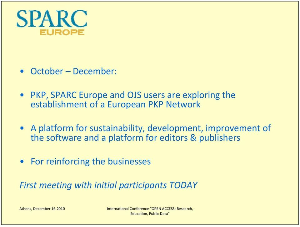 development, improvement of the software and a platform for editors &