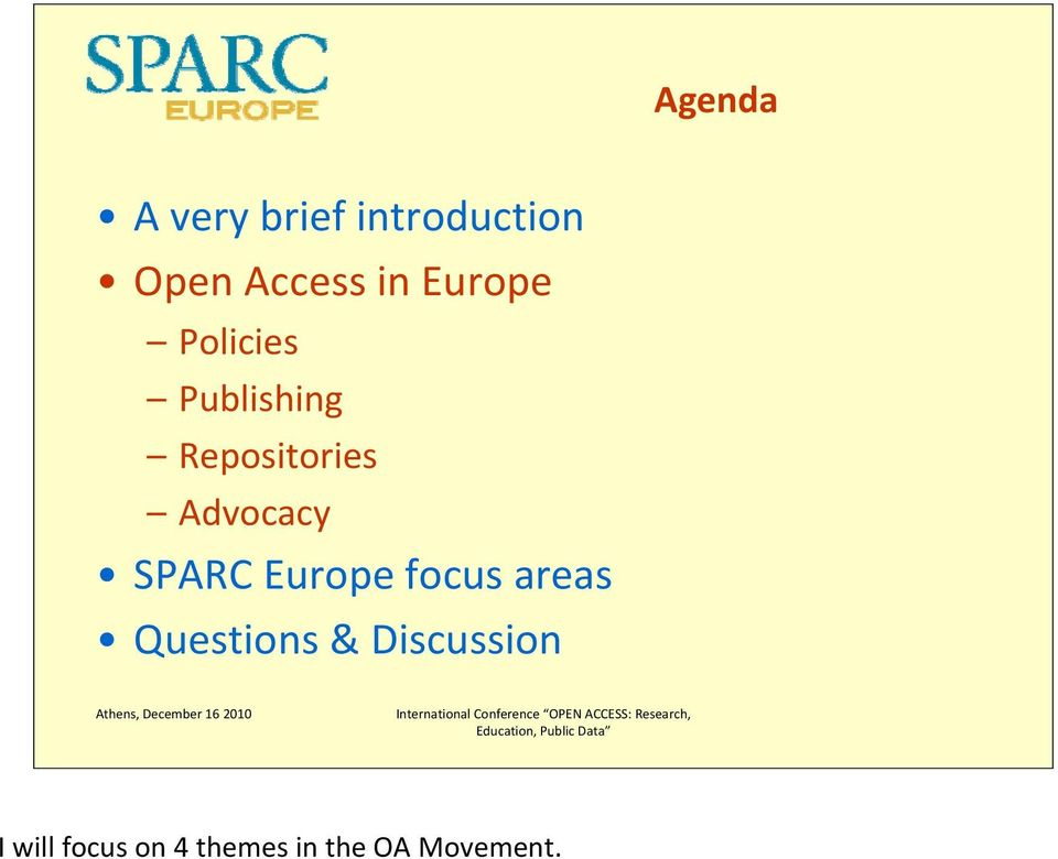 Advocacy SPARC Europe focus areas Questions &