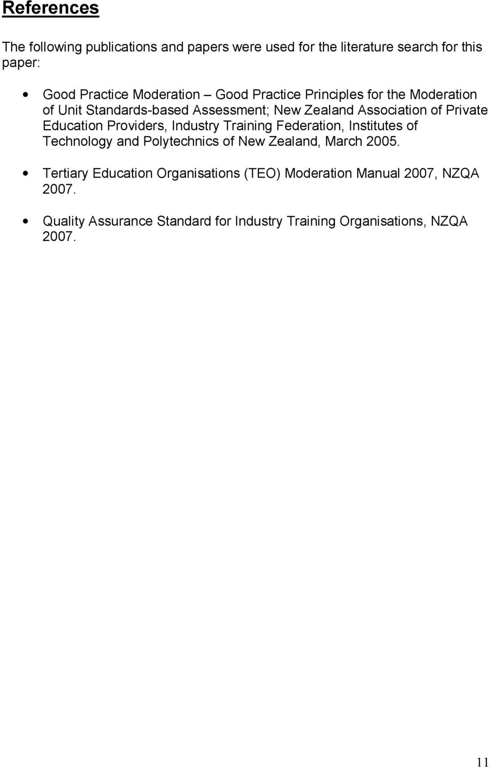 Providers, Industry Training Federation, Institutes of Technology and Polytechnics of New Zealand, March 2005.