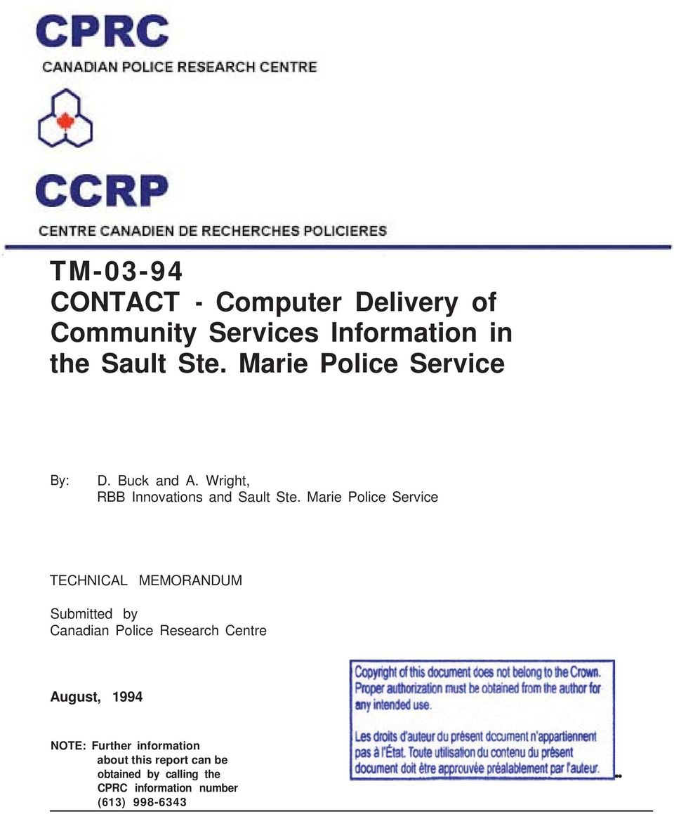 Marie Police Service TECHNICAL MEMORANDUM Submitted by Canadian Police Research Centre August,