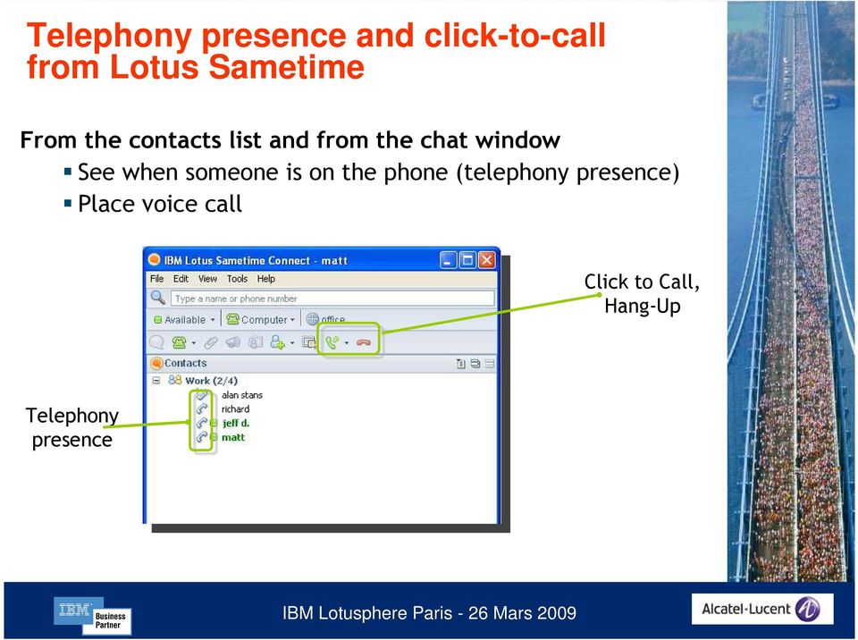 window See when someone is on the phone (telephony
