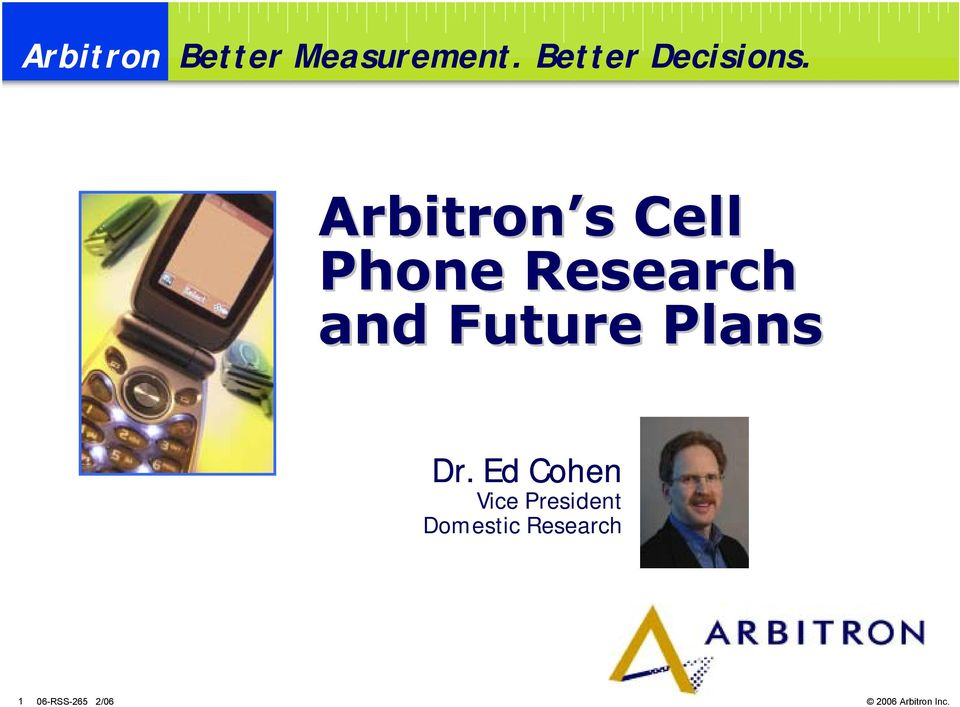 Arbitron s Cell Phone Research and