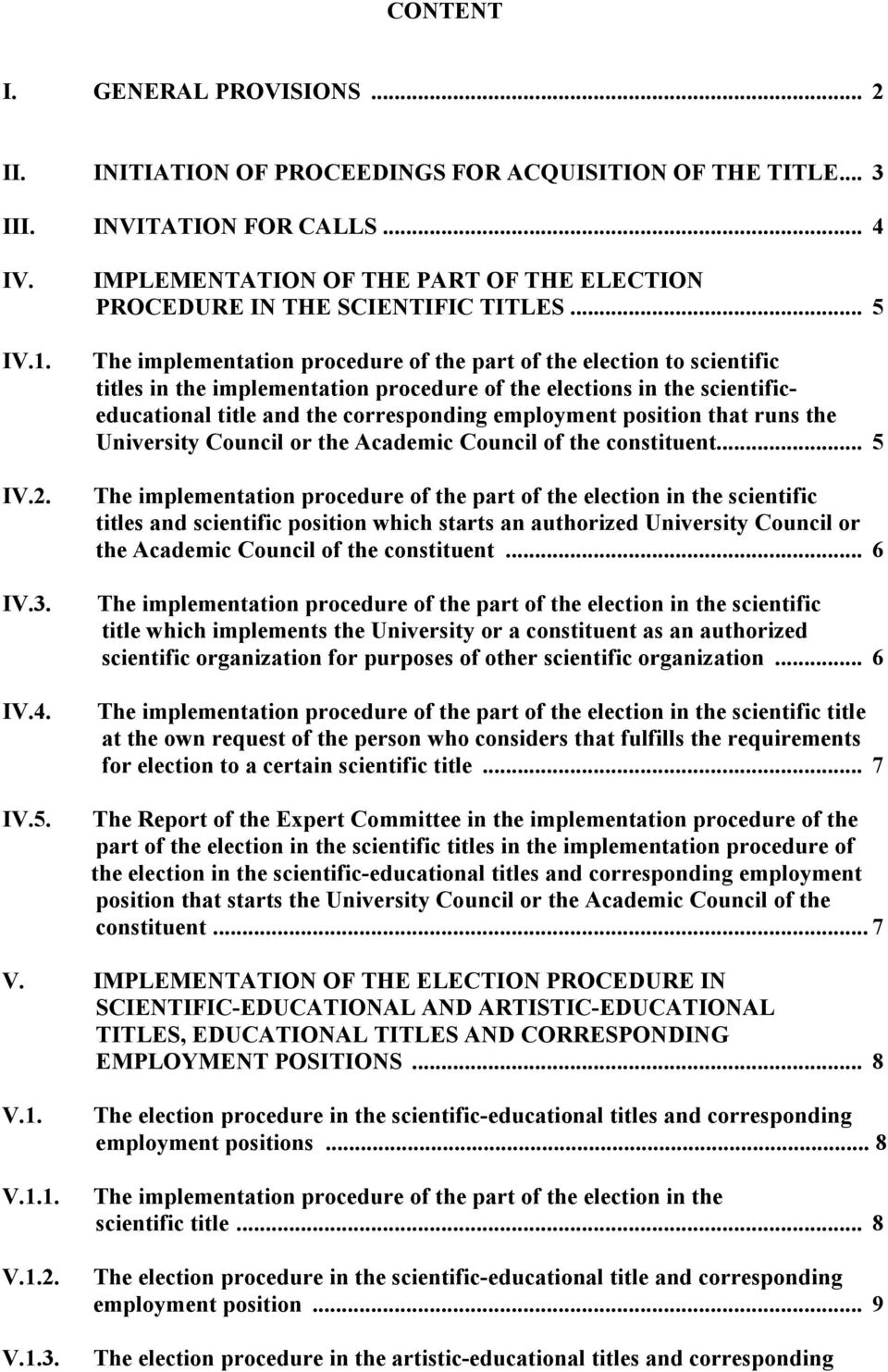 .. 5 The implementation procedure of the part of the election to scientific titles in the implementation procedure of the elections in the scientificeducational title and the corresponding employment