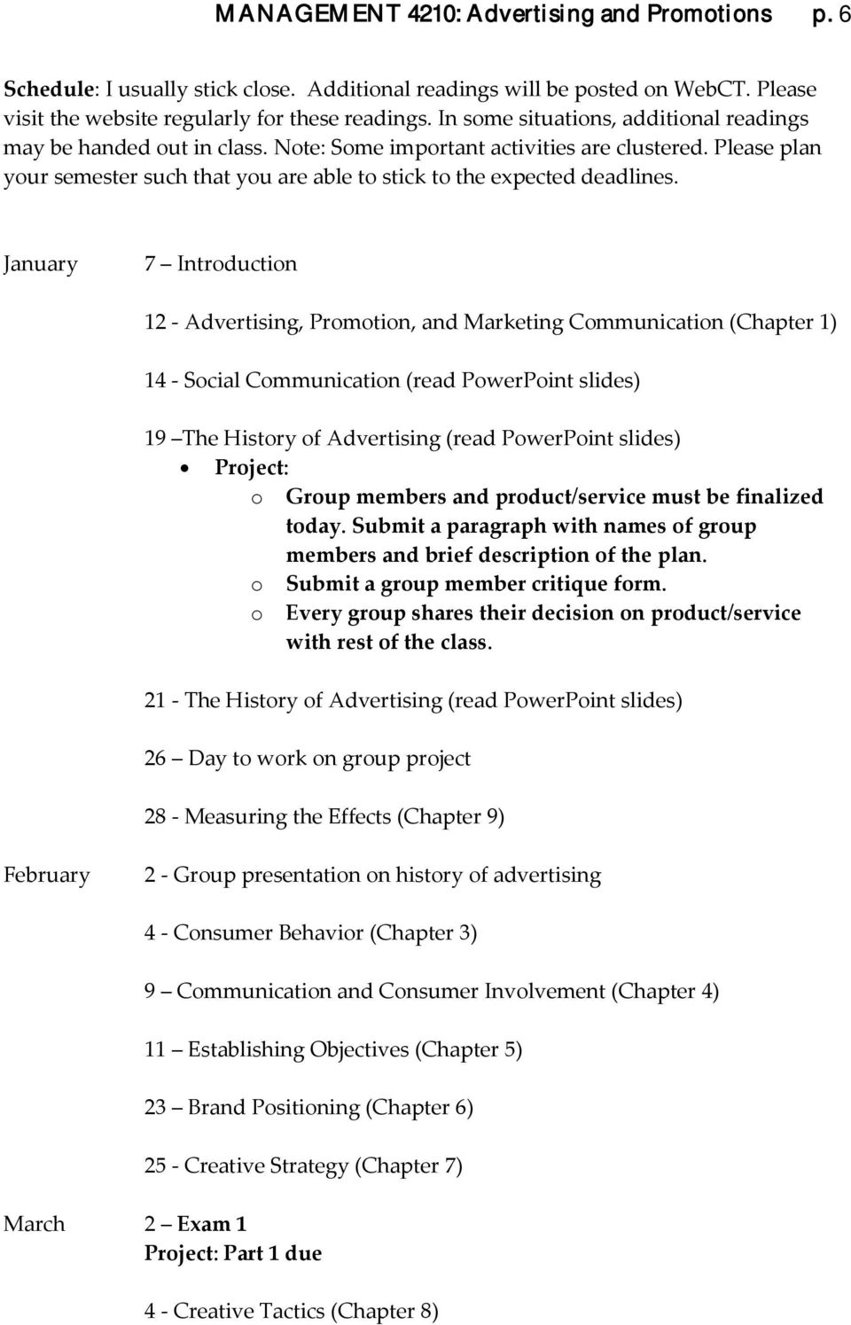 January 7 Introduction 12 - Advertising, Promotion, and Marketing Communication (Chapter 1) 14 - Social Communication (read PowerPoint slides) 19 The History of Advertising (read PowerPoint slides)