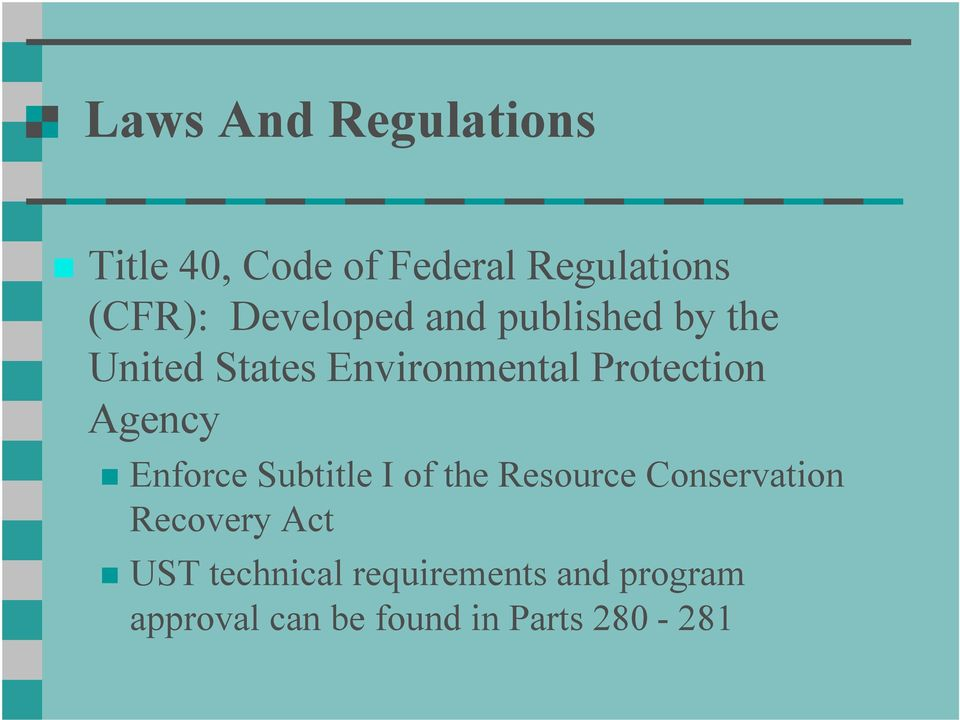 Agency Enforce Subtitle I of the Resource Conservation Recovery Act