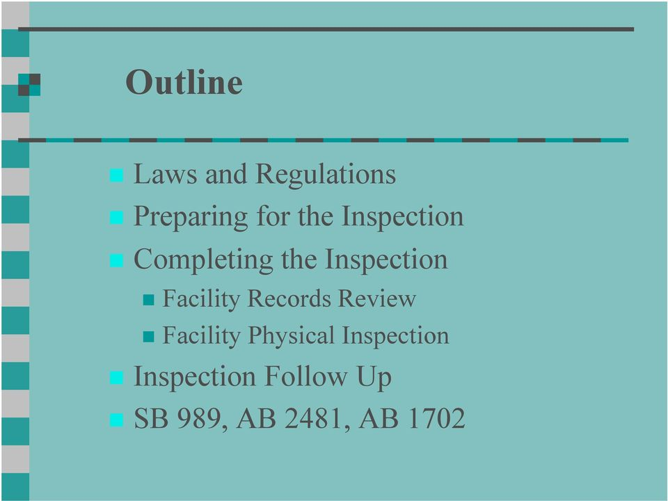 Facility Records Review Facility Physical