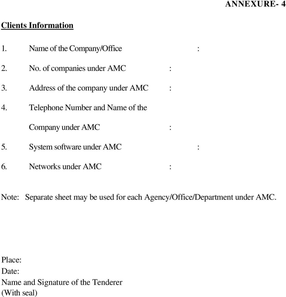 Telephone Number and Name of the Company under AMC : 5. System software under AMC : 6.
