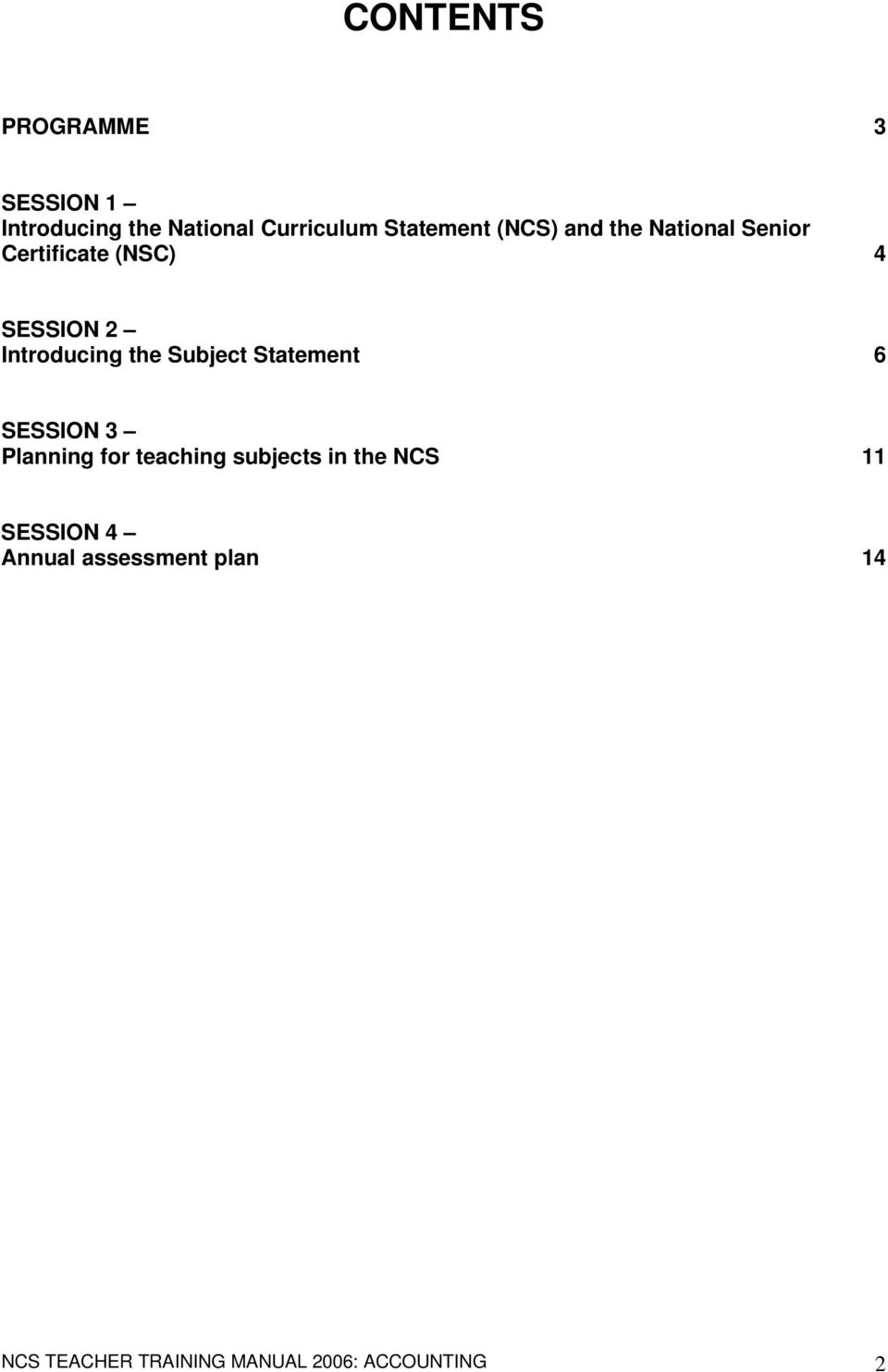 Subject Statement 6 SESSION 3 Planning for teaching subjects in the NCS 11