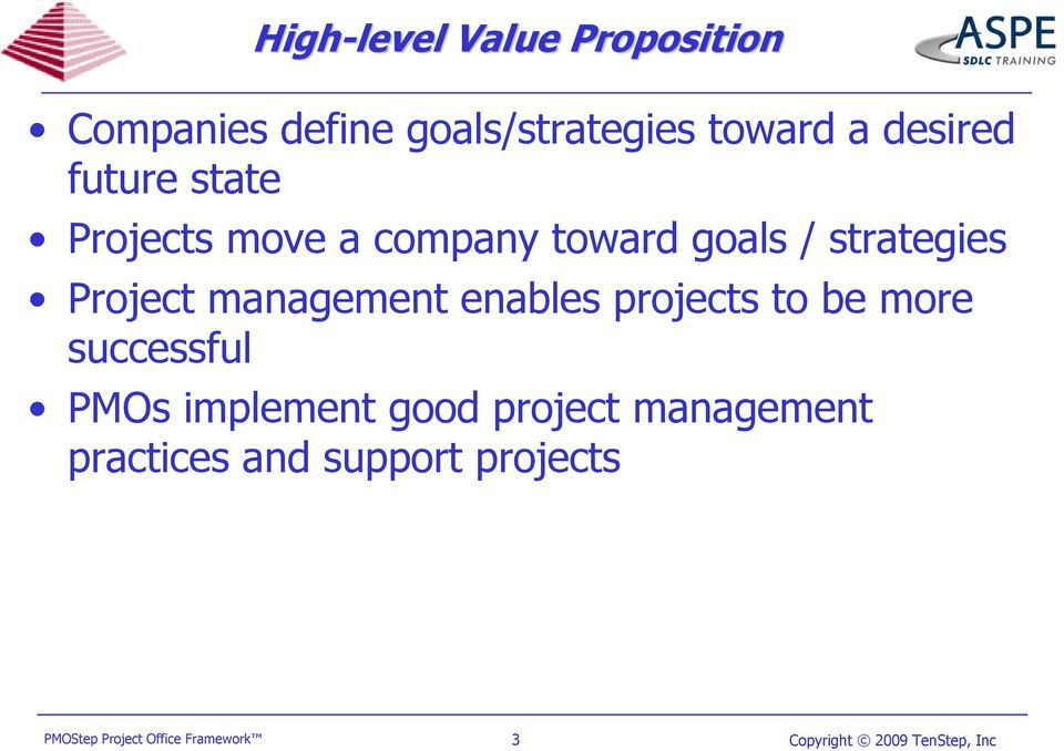 / strategies Project management enables projects to be more