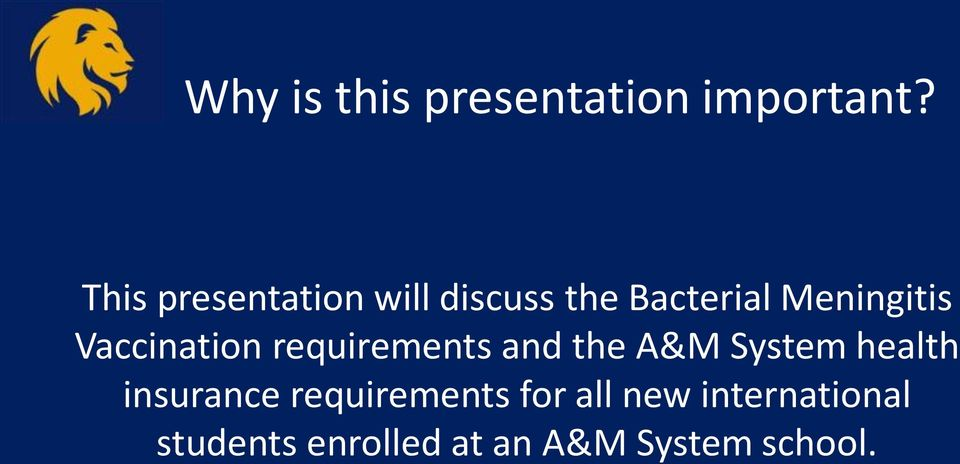 Vaccination requirements and the A&M System health
