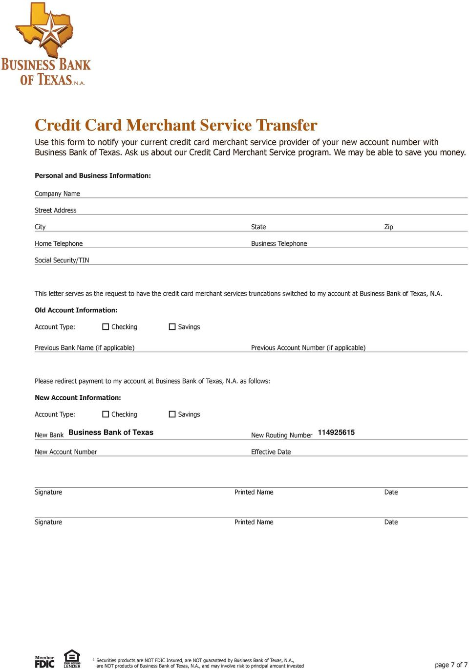 Personal and Business Information: Company Name Street Home Telephone Business Telephone Social Security/TIN This letter serves as the request to have the credit card merchant services truncations