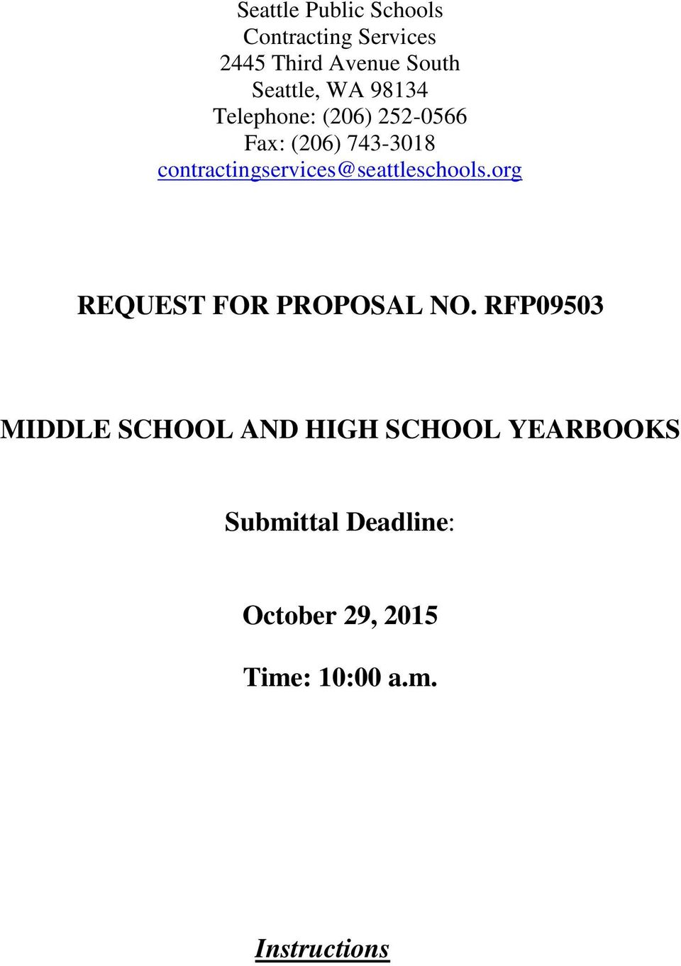 contractingservices@seattleschools.org REQUEST FOR PROPOSAL NO.