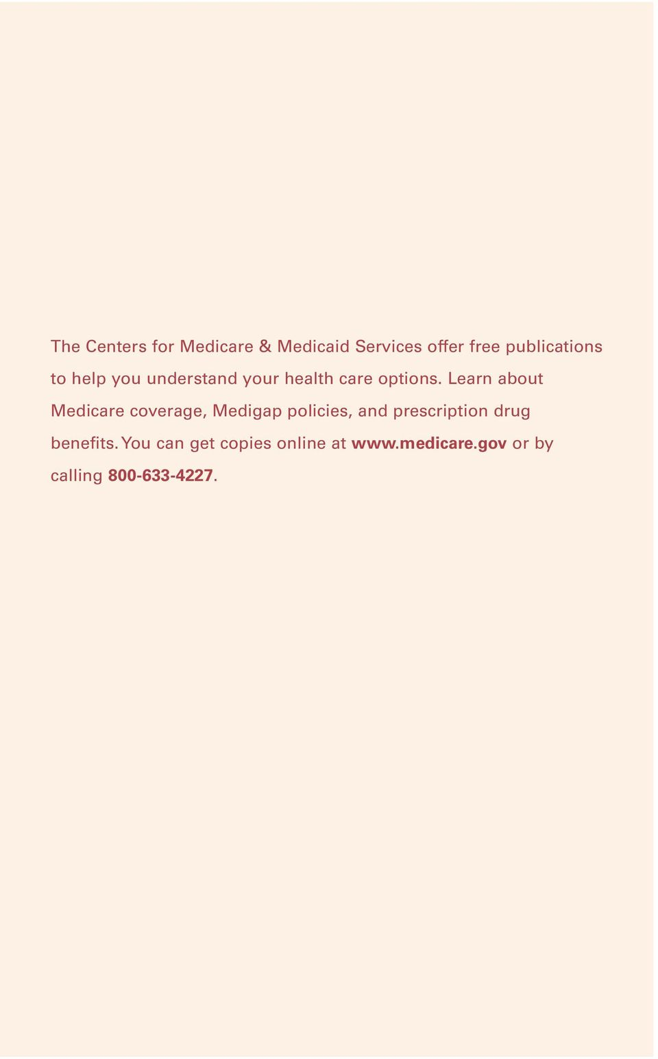 Learn about Medicare coverage, Medigap policies, and prescription