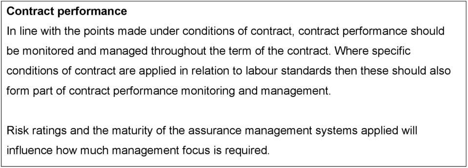 Where specific conditions of contract are applied in relation to labour standards then these should also form part