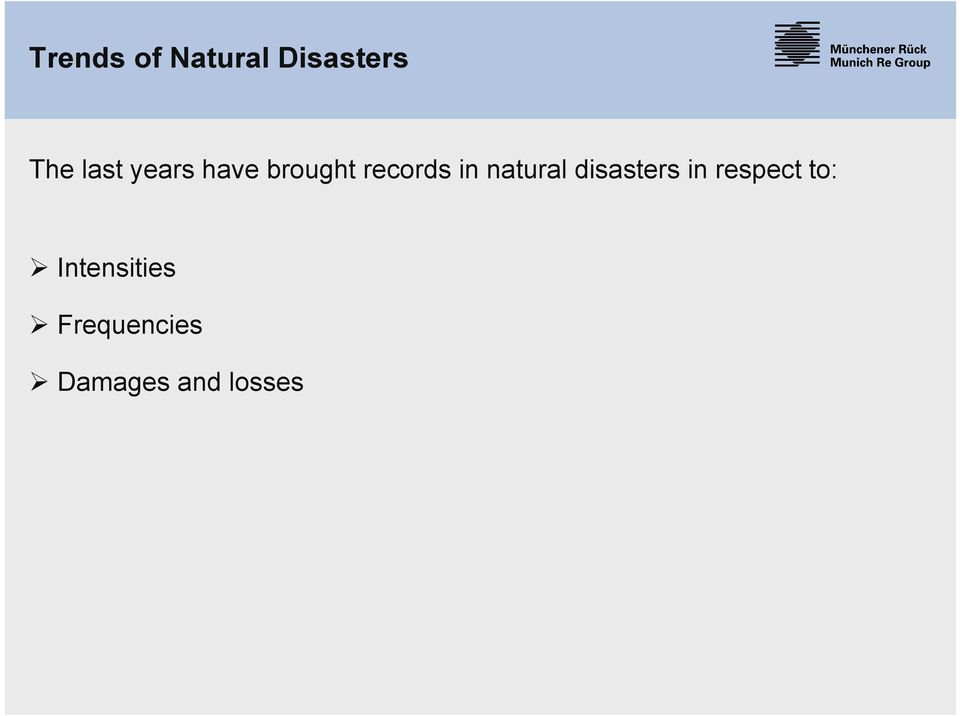 natural disasters in respect to: