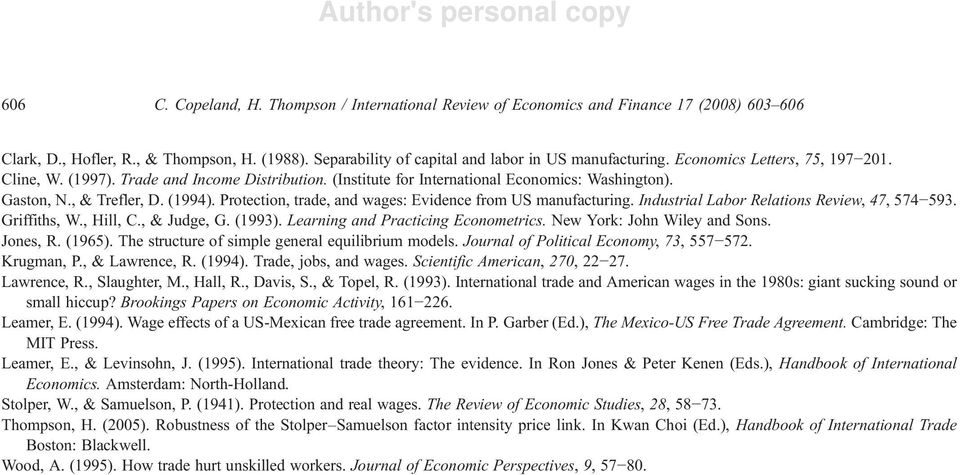 Protection, trade, and wages: Evidence from US manufacturing. Industrial Labor Relations Review, 47, 574 593. Griffiths, W., Hill, C., & Judge, G. (1993). Learning and Practicing Econometrics.