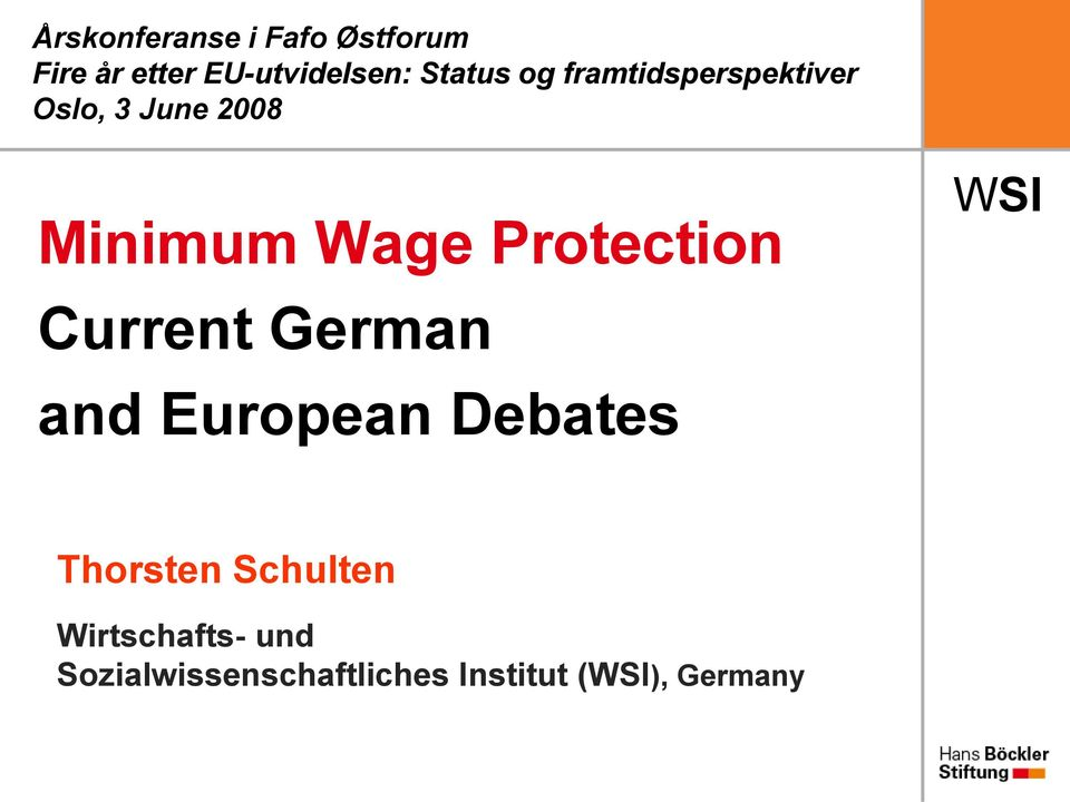Protection Current German and European Debates Thorsten