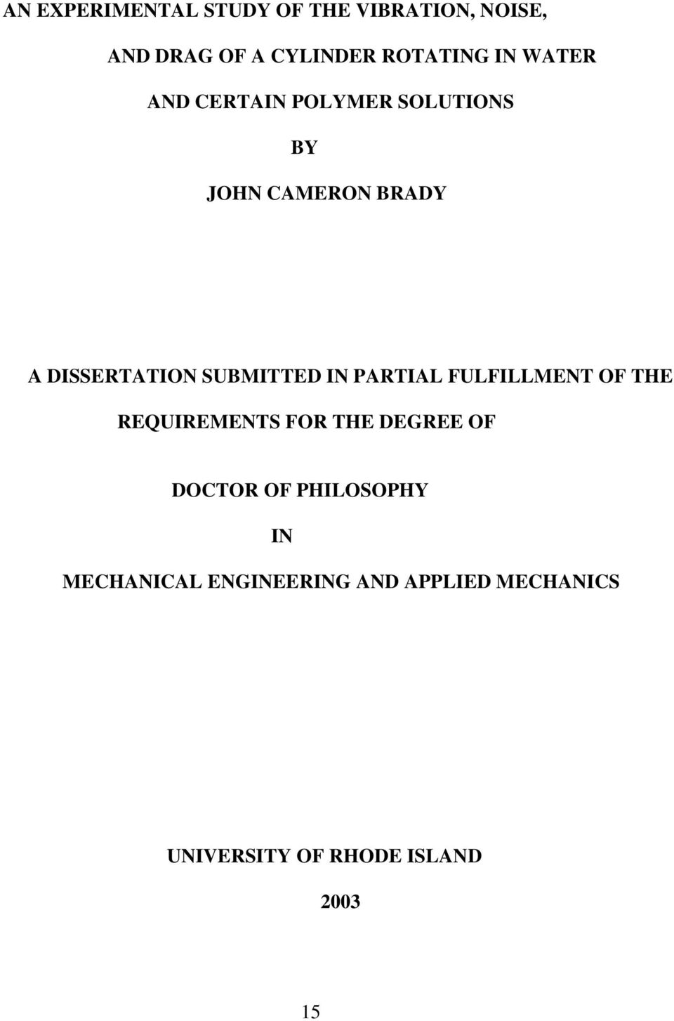 IN PARTIAL FULFILLMENT OF THE REQUIREMENTS FOR THE DEGREE OF DOCTOR OF PHILOSOPHY
