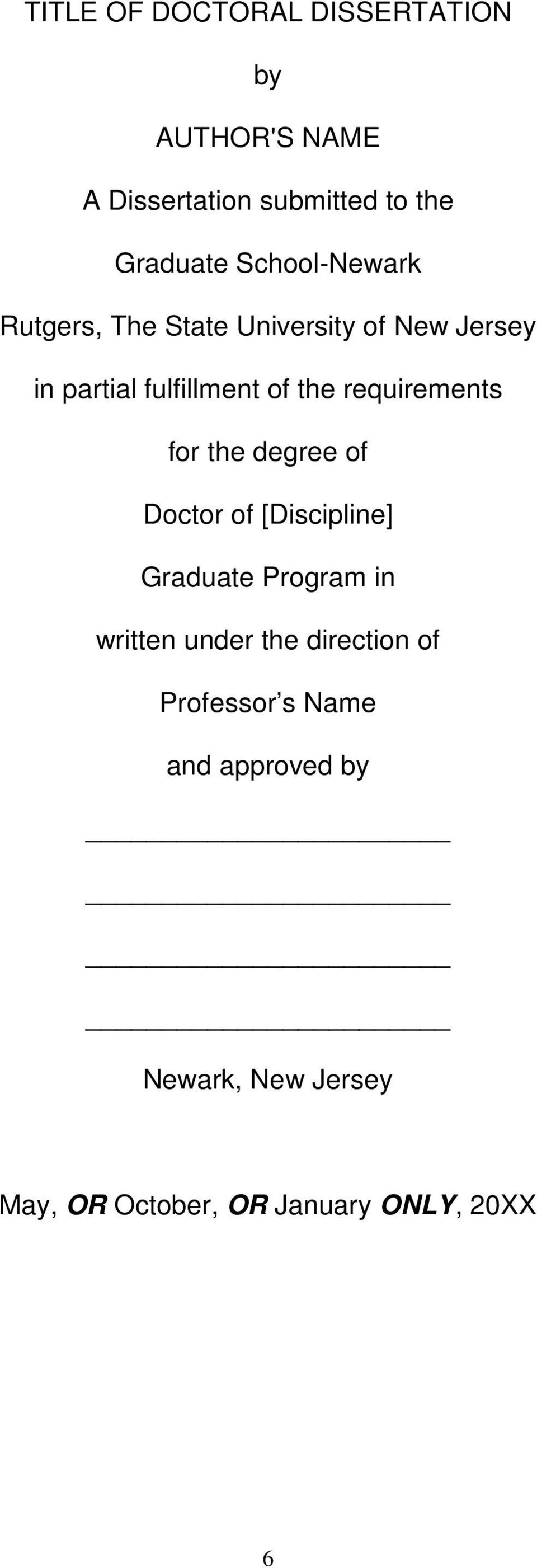 requirements for the degree of Doctor of [Discipline] Graduate Program in written under the
