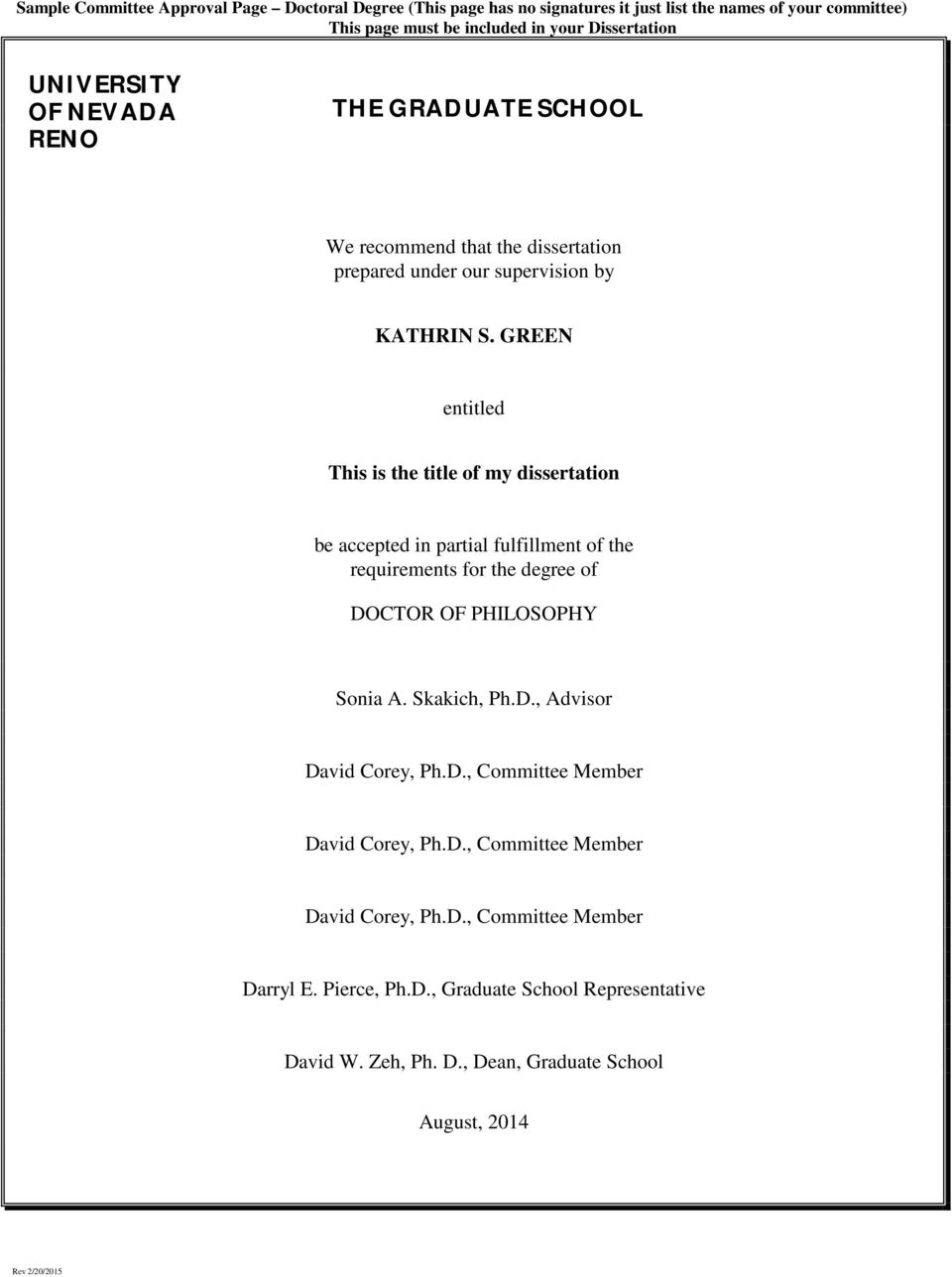 GREEN entitled This is the title of my dissertation be accepted in partial fulfillment of the requirements for the degree of DOCTOR OF PHILOSOPHY Sonia A. Skakich, Ph.D., Advisor David Corey, Ph.