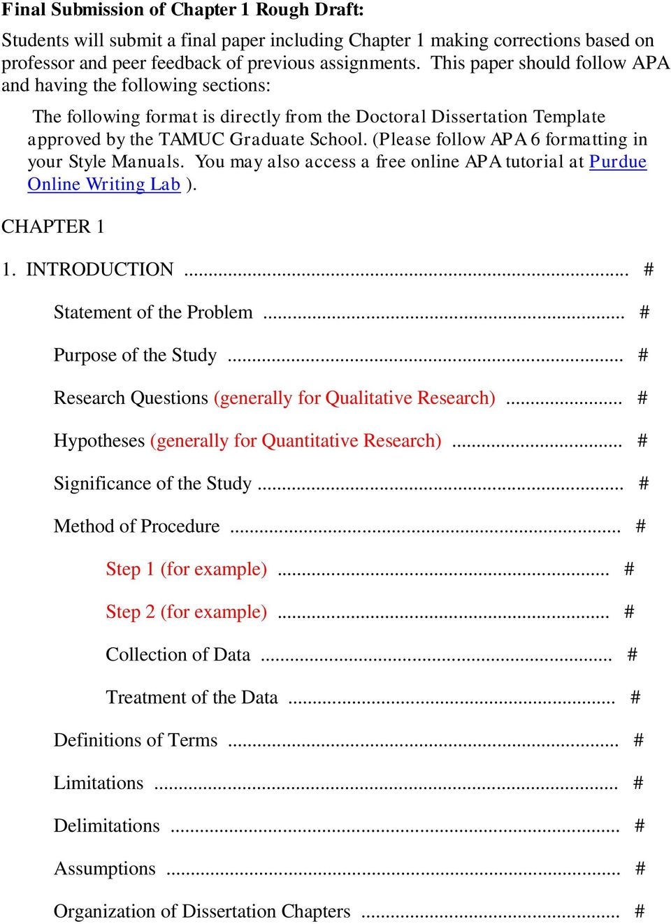 (Please follow APA 6 formatting in your Style Manuals. You may also access a free online APA tutorial at Purdue Online Writing Lab ). CHAPTER 1 1. INTRODUCTION... # Statement of the Problem.