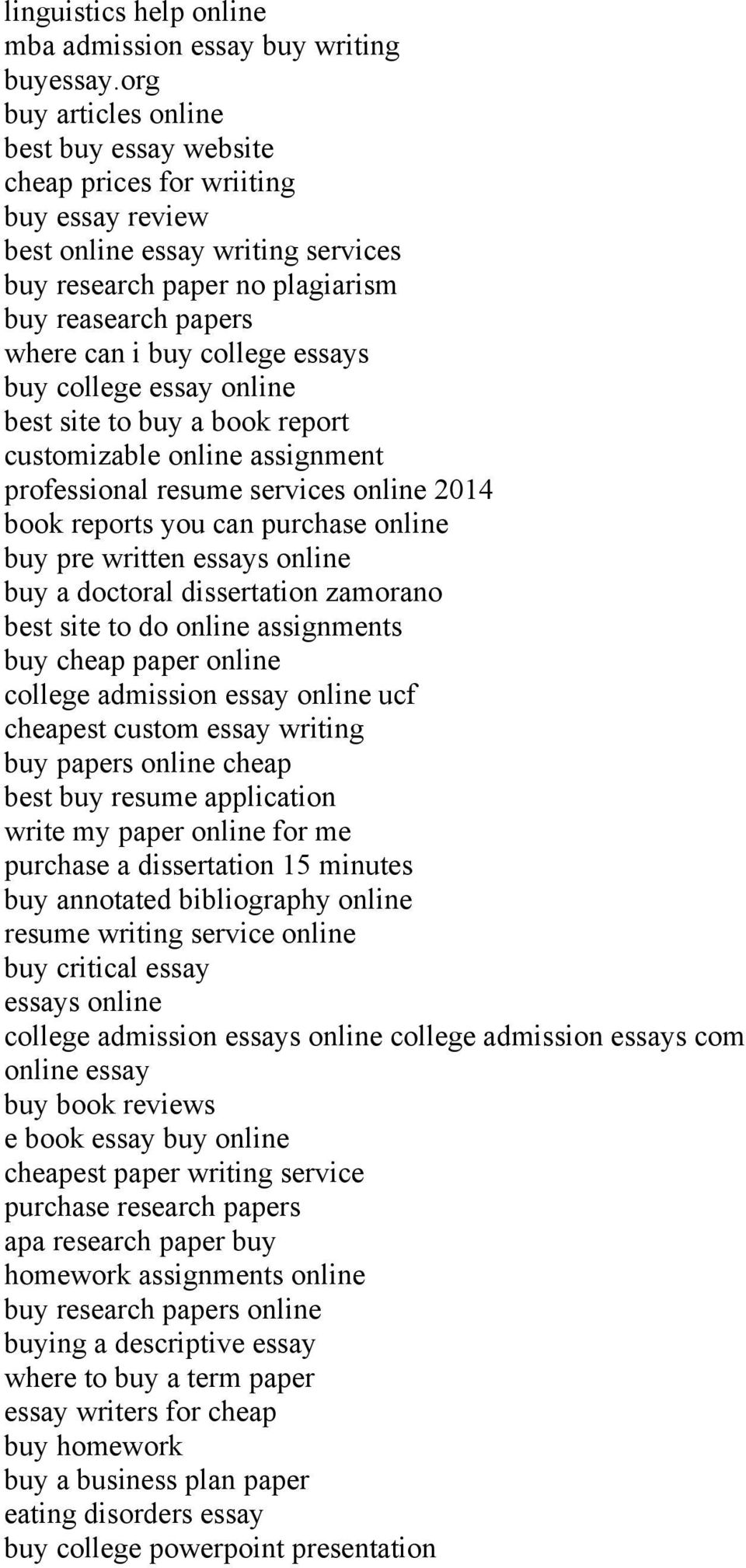 college essays buy college essay online best site to buy a book report customizable online assignment professional resume services online 2014 book reports you can purchase online buy pre written