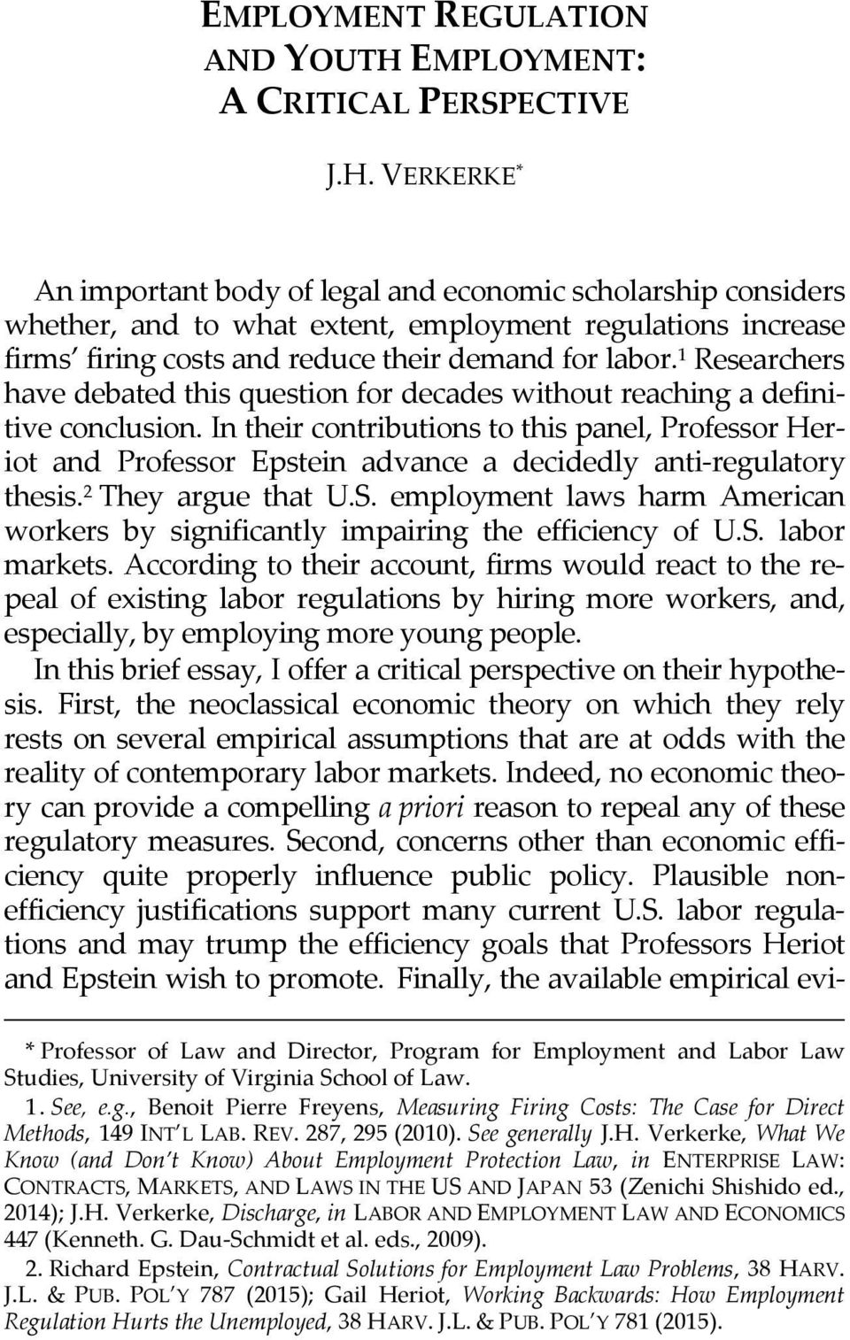 the us employment protection legislation Encompasses three bodies of law: employment law, collective relations law, and  social  job security regulation for latin american and carribean countries.