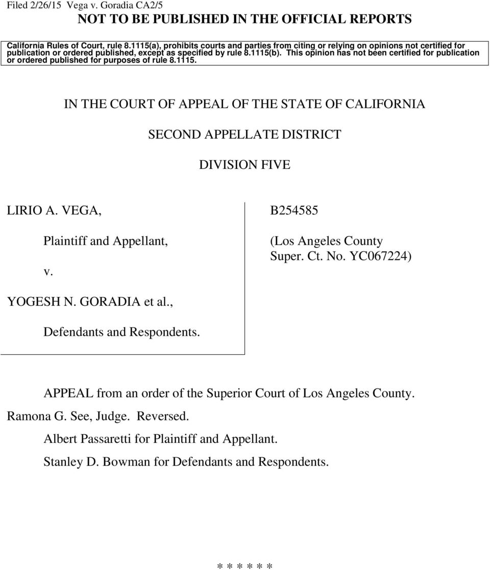 This opinion has not been certified for publication or ordered published for purposes of rule 8.1115. IN THE COURT OF APPEAL OF THE STATE OF CALIFORNIA SECOND APPELLATE DISTRICT DIVISION FIVE LIRIO A.