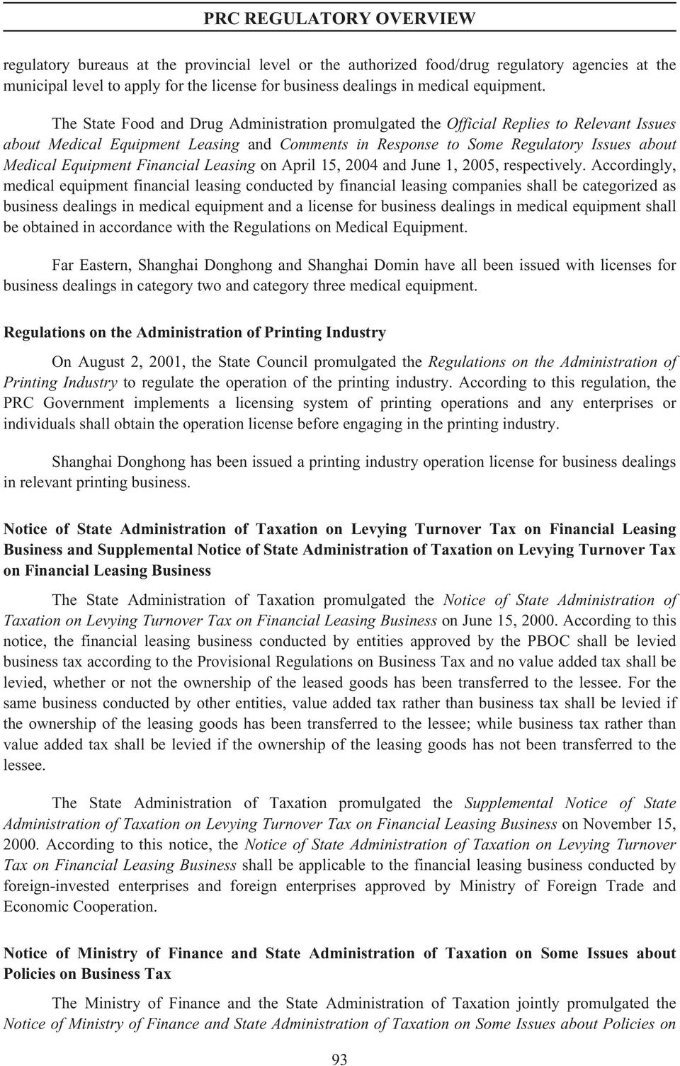 Financial Leasing on April 15, 2004 and June 1, 2005, respectively.