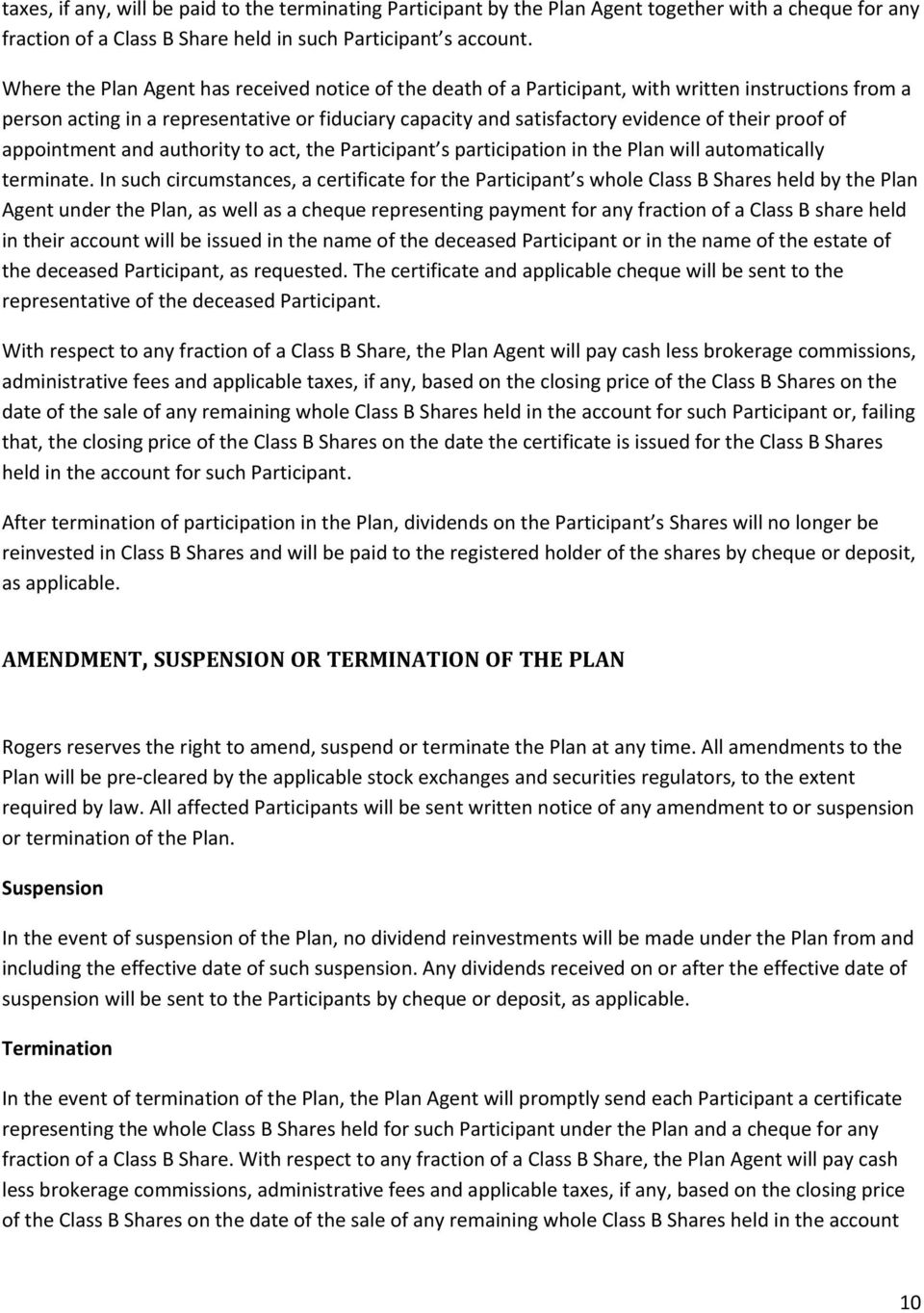 proof of appointment and authority to act, the Participant s participation in the Plan will automatically terminate.