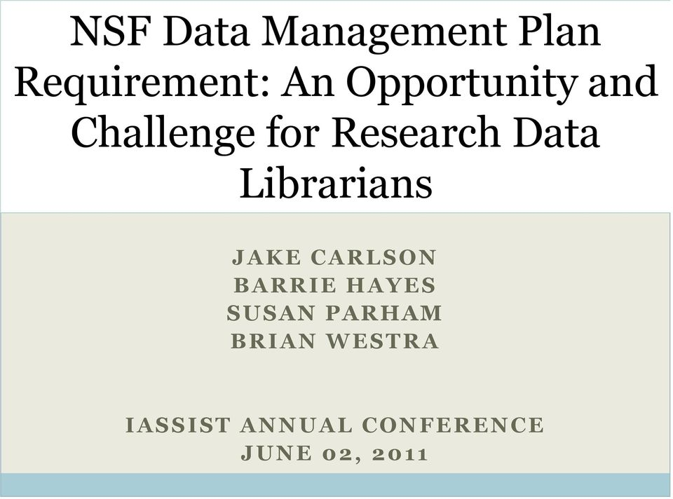 Librarians JAKE CARLSON BARRIE HAYES SUSAN