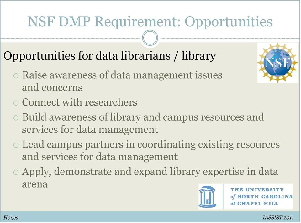 resources and services for data management Lead campus partners in coordinating existing resources and