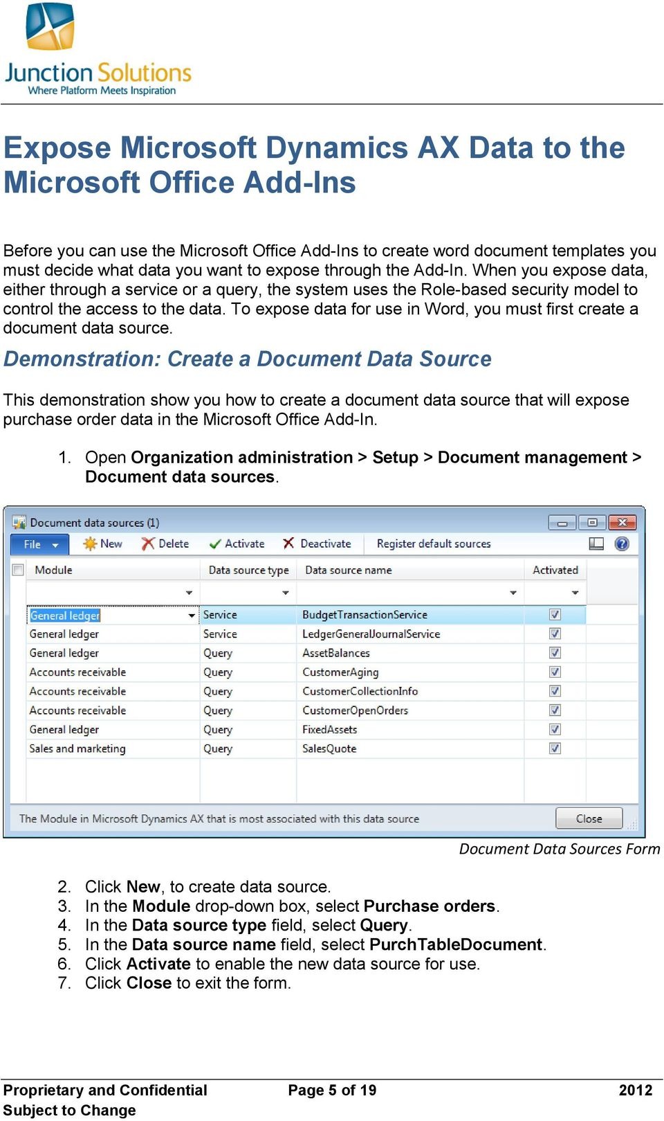 To expose data for use in Word, you must first create a document data source.