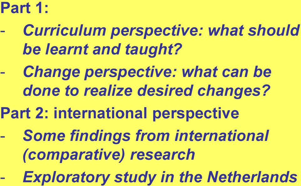 Part 2: international perspective - Some findings from