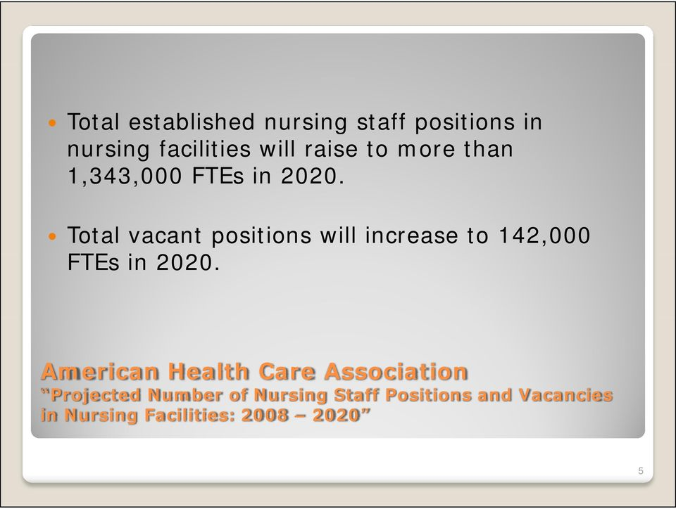 Total vacant positions will increase to 142,000 FTEs in 2020.