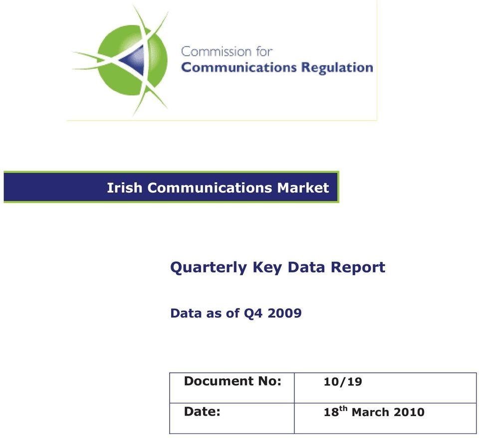 Data as of Q4 2009 Document