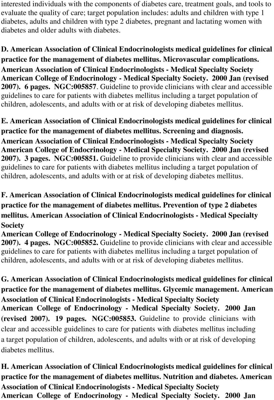 American Association of Clinical Endocrinologists medical guidelines for clinical practice for the management of Microvascular complications.