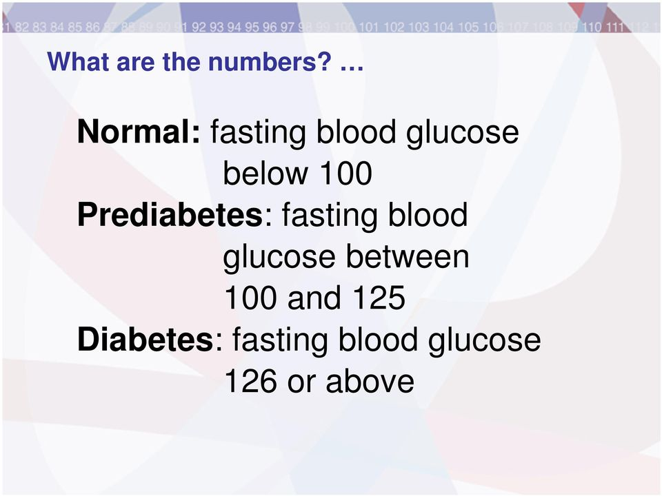 Prediabetes: fasting blood glucose