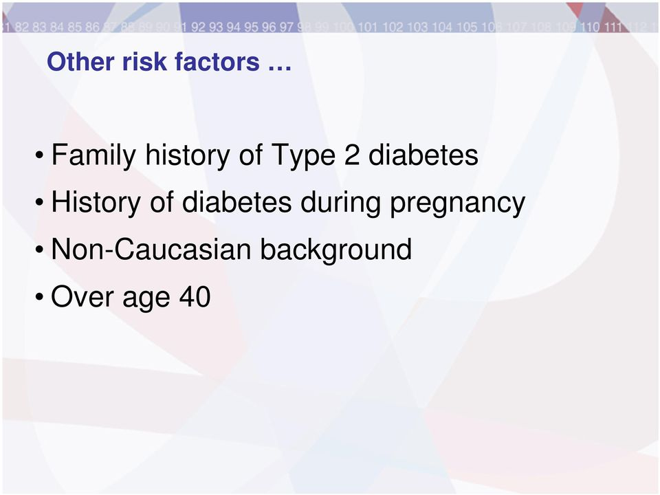 History of diabetes during