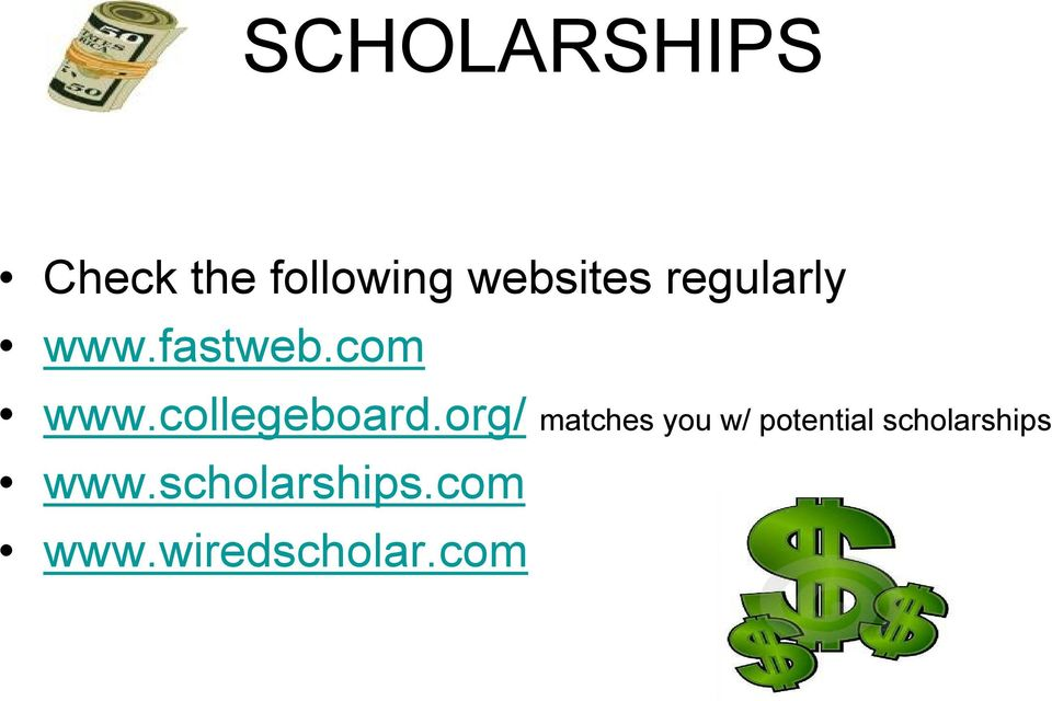org/ matches you w/ potential scholarships