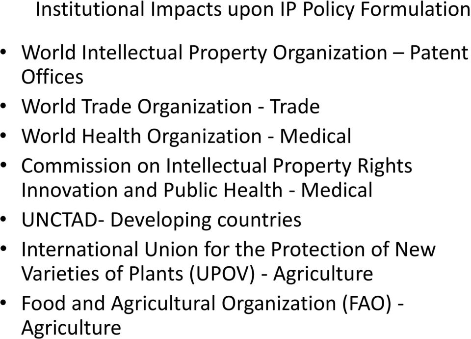 Rights Innovation and Public Health - Medical UNCTAD- Developing countries International Union for the