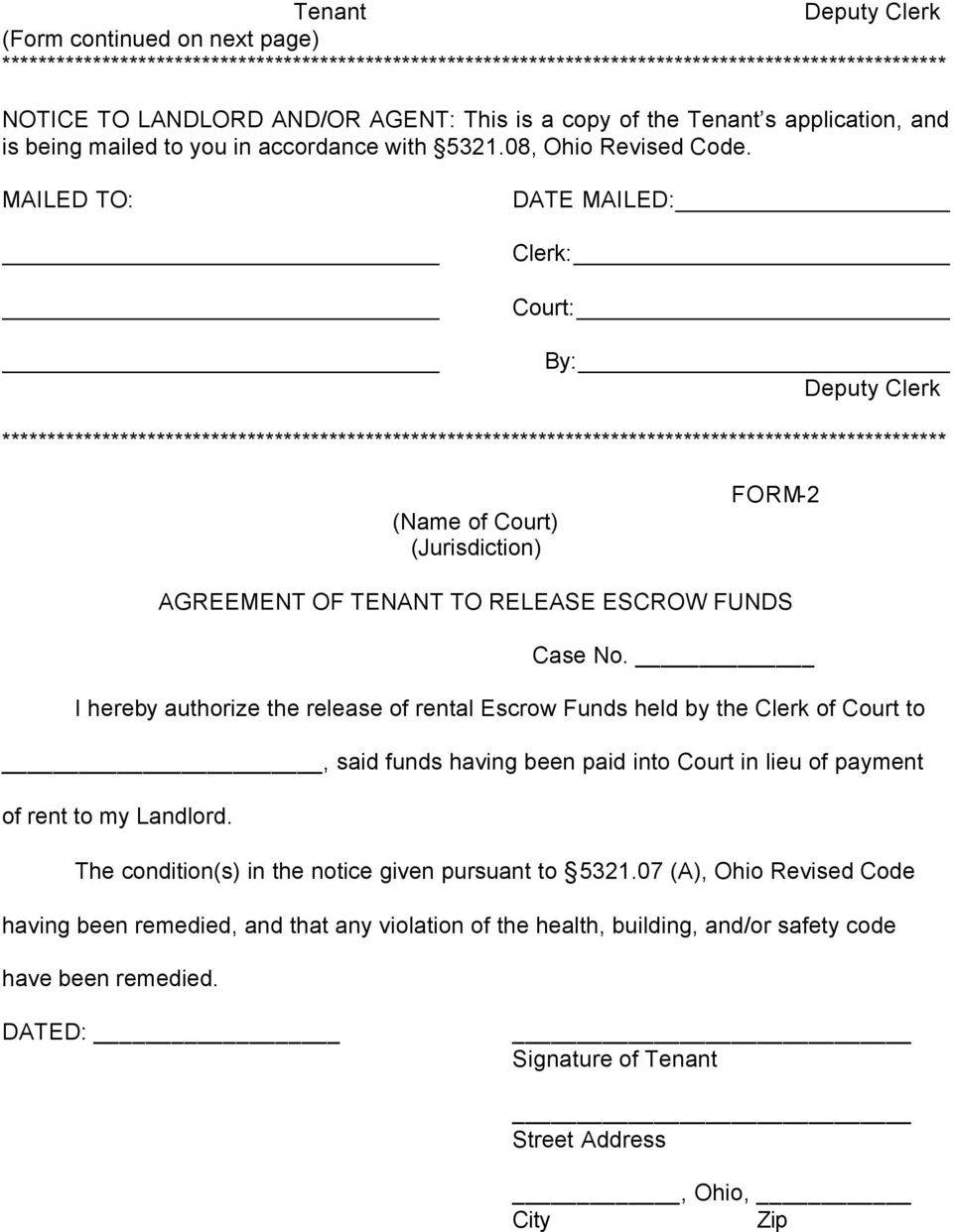 MAILED TO: DATE MAILED: Clerk: Court: By: Deputy Clerk ******************************************************************************************************** (Name of Court) FORM-2 AGREEMENT OF